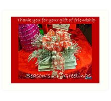 Holiday Card - Thank You For Your Friendship Art Print
