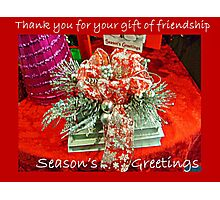 Holiday Card - Thank You For Your Friendship Photographic Print
