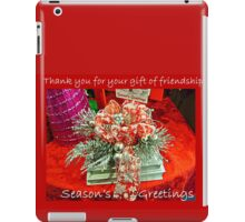 Holiday Card - Thank You For Your Friendship iPad Case/Skin