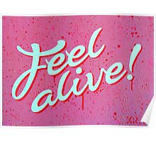 """Feel Alive"" Poster"