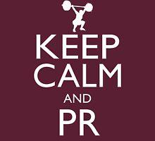 Keep Calm and PR Unisex T-Shirt