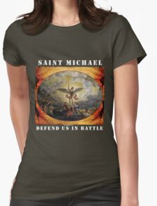 St. Michael Defend Us in Battle Womens Fitted T-Shirt