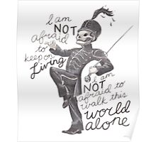 I am not afraid to keep on living  Poster