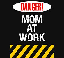 Mom at work T-Shirt