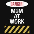 Mum at work by FrontierMM