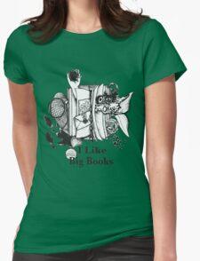 I Like Big Books Womens Fitted T-Shirt