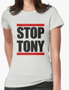 STOP TONY Womens Fitted T-Shirt