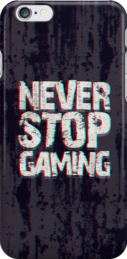 Never Stop Gaming by haeryism