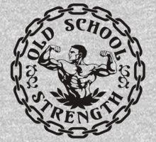 Old School Strength Vintage by kwayde