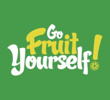 Go Fruit Yourself by Amy Grace