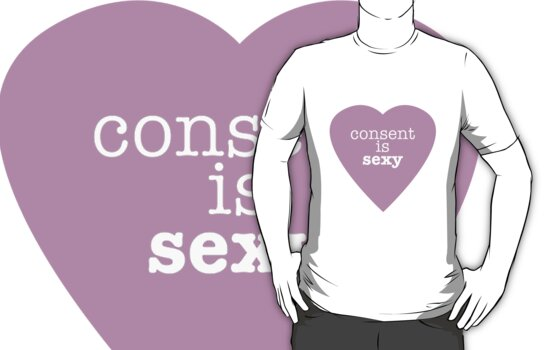 Consent is sexy by ShayleeActually