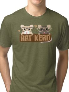 RAT NERD (Self proclaimed expert about RATS) Tri-blend T-Shirt