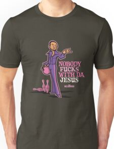 Nobody Fucks With Da Jesus Unisex T-Shirt