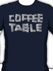 COFFEE TABLE T-Shirt