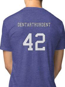 Dentarthurdent Jersey Tri-blend T-Shirt