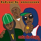 Black Moon - Enta Da Stage by Mark563