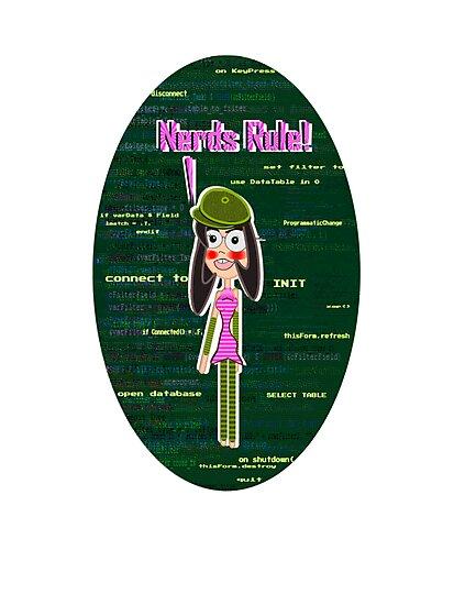 Nerds Rule - VFP Programmer Girl by Weber Consulting