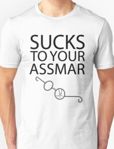 Sucks To Your Assmar Lord of the Flies Unisex T-Shirt