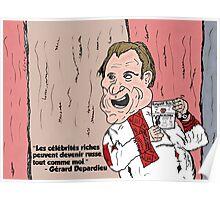 Gérard Depardieu caricature d'un célébrité russe Poster