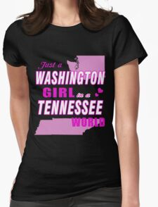 Just a WASHINGTON Girl in a TENNESSEE world T-Shirt