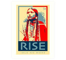 RISE - Idle No More - by Aaron Paquette Art Print