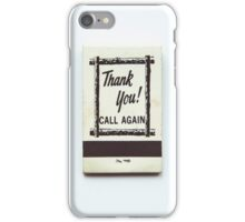 Vintage Thank you! Call again matchbook design iPhone Case/Skin