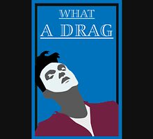 What a drag (Morrissey The Smiths) T-Shirt