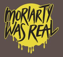 Moriarty Was Real by nowaitwhat