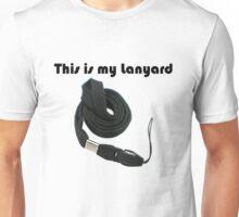 My lanyard Unisex T-Shirt