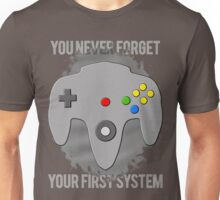 You Never Forget Your First System Unisex T-Shirt