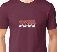 San Francisco 49er Faithful Unisex T-Shirt