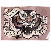 Take it Easy Tiger Poster