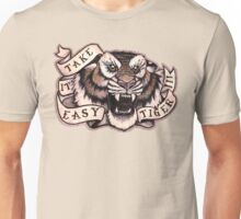 Take it Easy Tiger Unisex T-Shirt