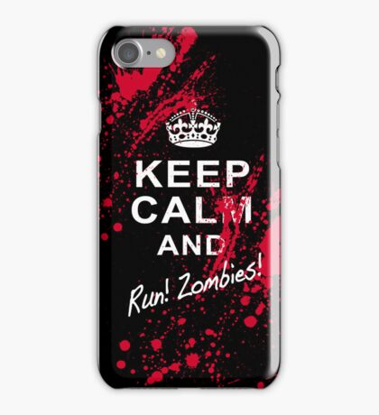 KEEP CALM RUN ZOMBIES iPhone Case/Skin