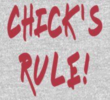 Chick's Rule T-Shirt! Girl Power Sticker! One Piece - Short Sleeve