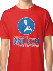 Christopher Walken For President Classic T-Shirt