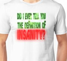 Insanity Tee Unisex T-Shirt