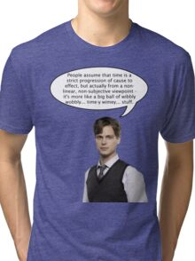 spencer reid quotes the doctor Tri-blend T-Shirt
