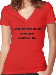 Evacuation plan 1.Grab beer 2. Run like hell Women's Fitted V-Neck T-Shirt
