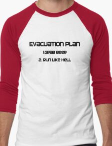 Evacuation plan 1.Grab beer 2. Run like hell Men's Baseball ¾ T-Shirt