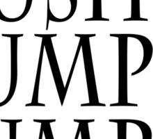 I pushed humpty dumpty Sticker