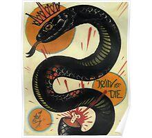 join or die, socialist black snake, tattoo art Poster
