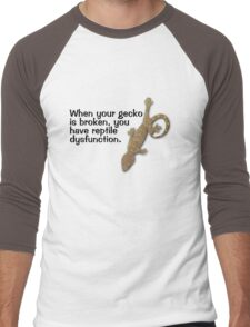 When your gecko is broken, you have reptile dysfunction. Men's Baseball ¾ T-Shirt