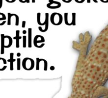 When your gecko is broken, you have reptile dysfunction. Sticker