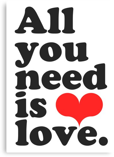 All You Need Is Love ♥  by TheLoveShop