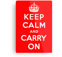 KEEP CALM AND CARRY ON (BLACK) Metal Print