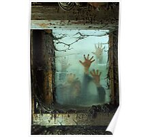 Zombies outside a window Poster