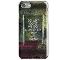 Somewhere Only We Know iPhone Case/Skin