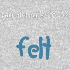 Pain demands to be felt - TFIOS by NathanLukeW