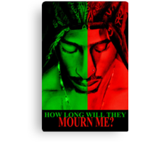How long will they mourn me Canvas Print